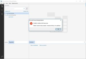 Azure Storage Explorer Cannot Read Property 'ConnectionString' of Undefined